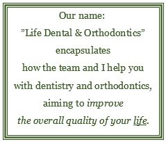 About Our Name - Life Dental & Orthodontics | Dentist in Walnut